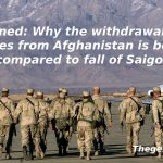 explained-why-the-withdrawal-of-us-forces-from-afghanistan-is-being-compared-to-fall-of-saigon