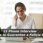 15 Phone Interview Tips to Guarantee a Follow-Up