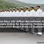 Indian Navy SSC Officer Recruitment 2021: Apply Online for Executive, Technical & Education Branch From 21 September